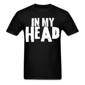 IN MY HEAD - Men's T-Shirt