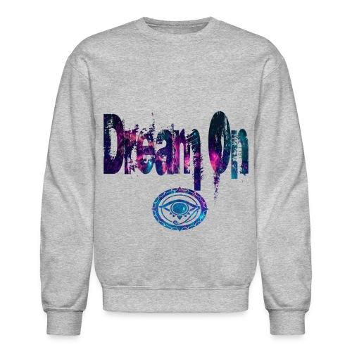 Dream On Galaxy Prototype  - Crewneck Sweatshirt
