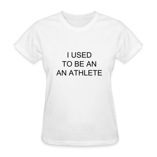 Athlete Shirt - Women's T-Shirt
