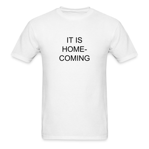 Homecoming Shirt - Men's T-Shirt