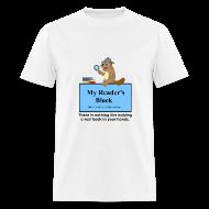 T-Shirts ~ Men's T-Shirt ~ My Reader's Block Tee Mens Style #1