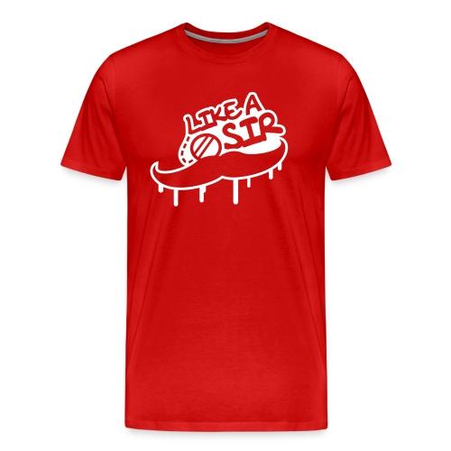 Like a Sir  - Men's Premium T-Shirt