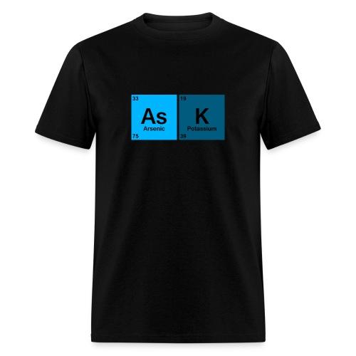 Ask - Men's T-Shirt