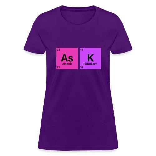 Ask - Women's T-Shirt