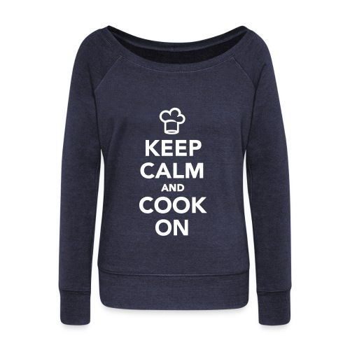 Keep Calm and Cook Wideneck Sweatshirt - white lettering - Women's Wideneck Sweatshirt