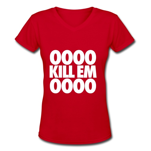 OOOO Kill Em OOOO V-Neck - Women's V-Neck T-Shirt