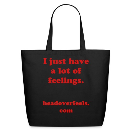 I Just Have a Lot of Feelings Tote Bag - Eco-Friendly Cotton Tote