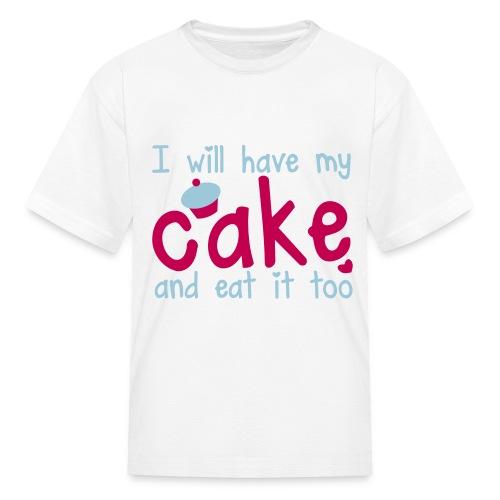 Cake & Eat It Too - Kids' T-Shirt