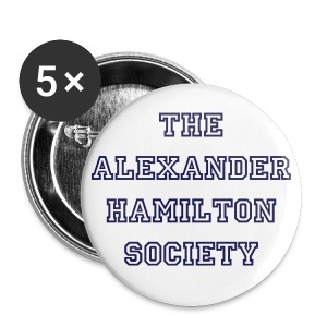Alexander Hamilton Society Pin - Large Buttons