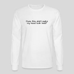 Does this shirt make my head look bald? - Men's Long Sleeve T-Shirt