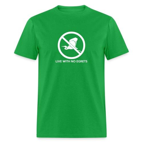 No Egrets - Men's T-Shirt