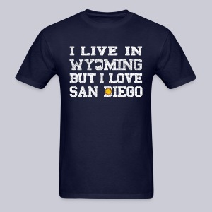 Live Wyoming Love San Diego - Men's T-Shirt