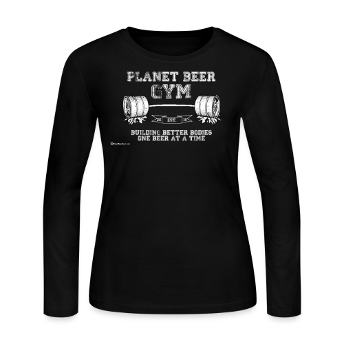 Planet Beer Gym Women's Long Sleeve T-Shirt - Women's Long Sleeve Jersey T-Shirt