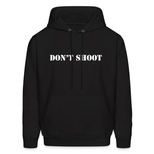 Don't Shoot Hooded Sweatshirt - Men's Hoodie