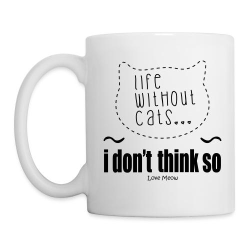 Coffee/Tea Mug - whiskers,whisker,shelter,meow,love meow,love,kittens,kitten,feline,crazy cat lady,cats,cat lady,cat