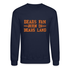 Bears Fan Bears Land - Crewneck Sweatshirt