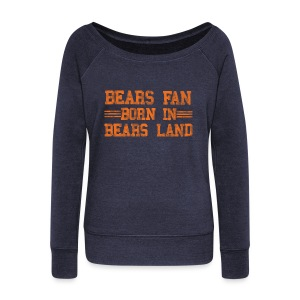 Bears Fan Bears Land - Women's Wideneck Sweatshirt