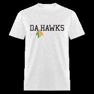 T-Shirts ~ Men's T-Shirt ~ Da Hawks