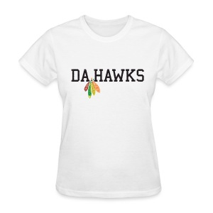 Da Hawks - Women's T-Shirt