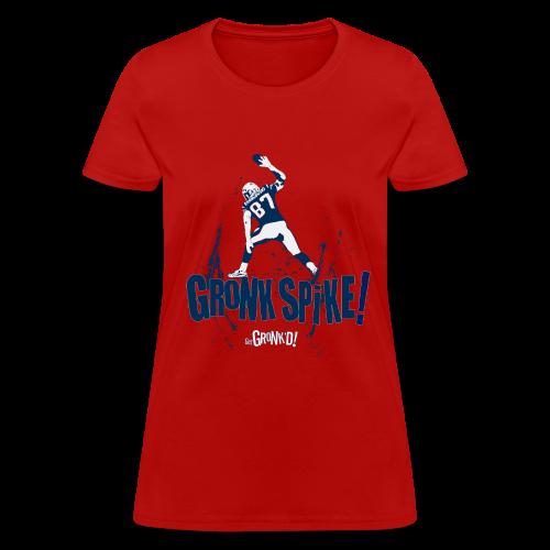 Gronk Spike - Women's T-Shirt