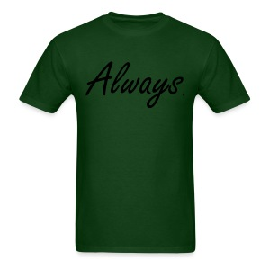 Always - Mens - Men's T-Shirt