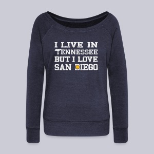 Live Tennessee Love San Diego - Women's Wideneck Sweatshirt
