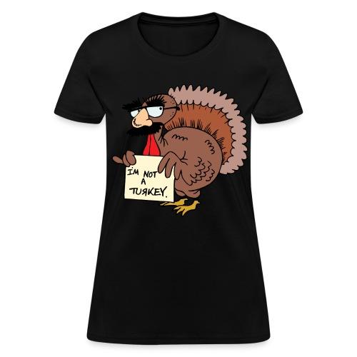 Fun Turkey Shirt - Women's T-Shirt