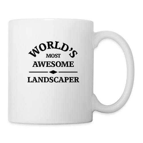 World's most awesome Landscaper - Coffee/Tea Mug