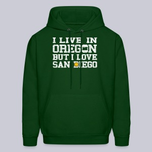 Live Oregon Love San Diego - Men's Hoodie