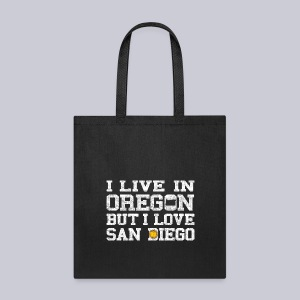 Live Oregon Love San Diego - Tote Bag