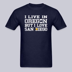 Live Oregon Love San Diego - Men's T-Shirt