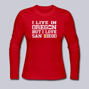 Live Oregon Love San Diego - Women's Long Sleeve Jersey T-Shirt