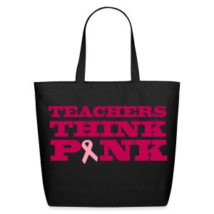 Teachers Think Pink Tote - Eco-Friendly Cotton Tote