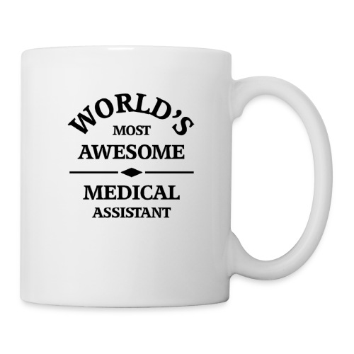 World's most awesome Medical Assistant - Coffee/Tea Mug