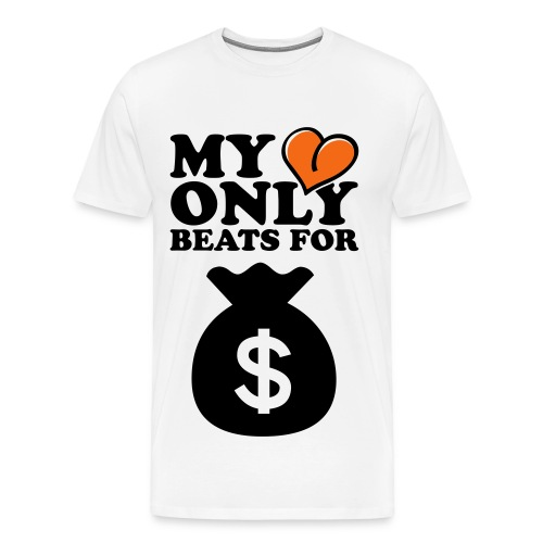 My Heart Beats for Money - Men's Premium T-Shirt