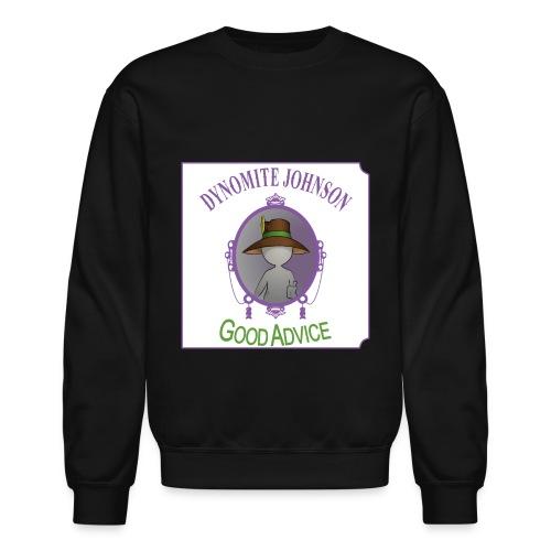 The Good Advice Sweatshirt - Crewneck Sweatshirt