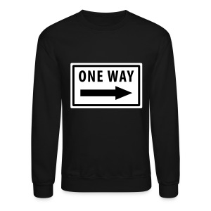 One Way Sweatshirt - Crewneck Sweatshirt