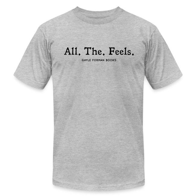 All The Feels Men's Light T-Shirt