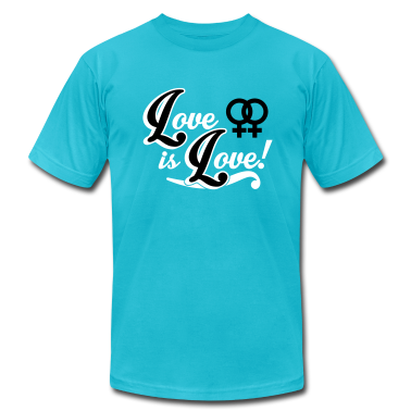 Love is Love - Lesbian T-Shirts