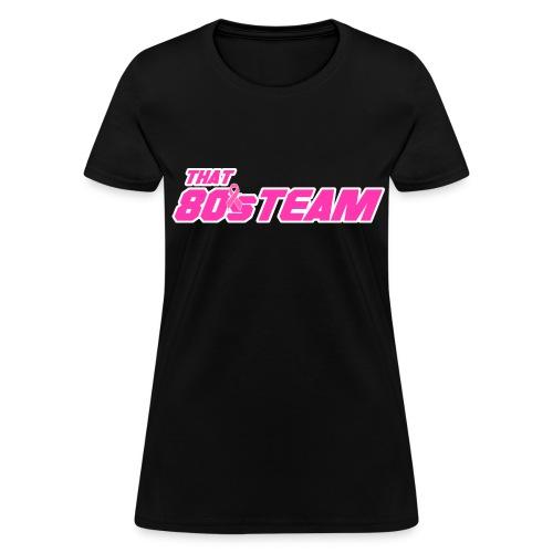 Pink 80s Team Womens - Women's T-Shirt