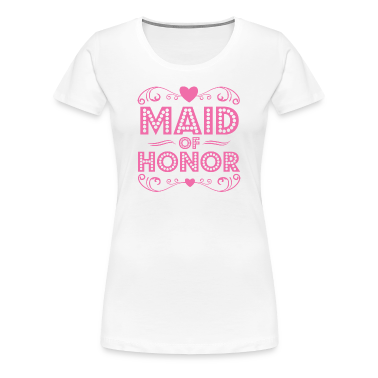 Maid of Honor Women's T-Shirts