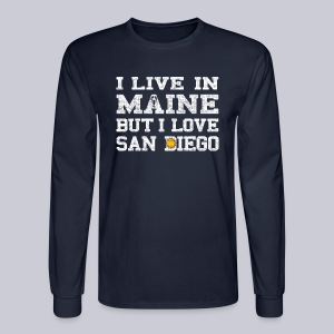 Live Maine Love San Diego - Men's Long Sleeve T-Shirt