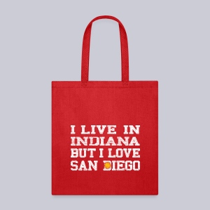 Live Indiana Love San Diego - Tote Bag
