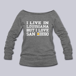 Live Louisiana Love San Diego - Women's Wideneck Sweatshirt