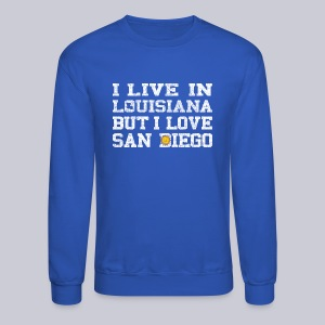 Live Louisiana Love San Diego - Crewneck Sweatshirt