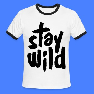Stay Wild T-Shirts - Men's Ringer T-Shirt