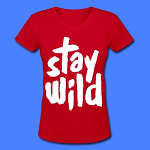 Stay Wild Women's T-Shirts - Women's V-Neck T-Shirt