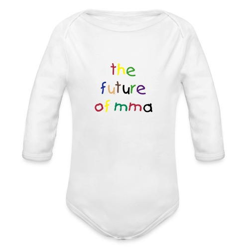 Organic Long Sleeve Baby Bodysuit - Your little bundle of joy is destined to be an MMA fighter.  This shirt says it all.