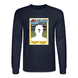 Stu's Hunt Down - Men's Long Sleeve T-Shirt