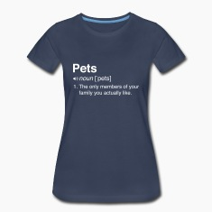 Funny Pets Definition Women's T-Shirts